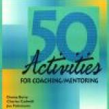 50 Activities for Coaching Mentoring